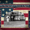 Star-Spangled Banner in Sports
